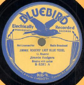 Jimmie Rodgers' Last Blue Yodel